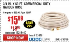 "Harbor Freight Coupon 3/4"" X 50 FT. COMMERCIAL DUTY GARDEN HOSE Lot No. 61769/63478/63335 Expired: 5/1/19 - $15.99"