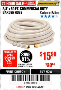 "Harbor Freight Coupon 3/4"" X 50 FT. COMMERCIAL DUTY GARDEN HOSE Lot No. 61769/63478/63335 Expired: 4/28/19 - $15.99"