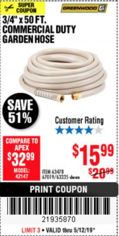 "Harbor Freight Coupon 3/4"" X 50 FT. COMMERCIAL DUTY GARDEN HOSE Lot No. 61769/63478/63335 Expired: 5/12/19 - $15.99"