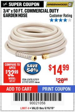 "Harbor Freight Coupon 3/4"" X 50 FT. COMMERCIAL DUTY GARDEN HOSE Lot No. 61769/63478/63335 Expired: 6/16/19 - $14.99"