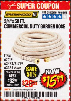 "Harbor Freight Coupon 3/4"" X 50 FT. COMMERCIAL DUTY GARDEN HOSE Lot No. 61769/63478/63335 Expired: 8/31/19 - $15.99"