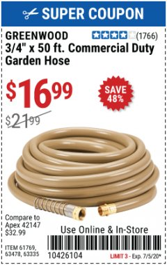 "Harbor Freight Coupon 3/4"" X 50 FT. COMMERCIAL DUTY GARDEN HOSE Lot No. 61769/63478/63335 Expired: 7/5/20 - $16.99"