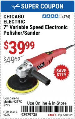 "Harbor Freight Coupon 7"" ELECTRONIC POLISHER/SANDER WITH DIGITAL RPM DISPLAY Lot No. 66615/69696/62297 Expired: 6/30/20 - $39.99"