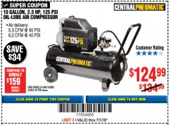 Harbor Freight Coupon 2.5 HP, 10 GALLON, 125 PSI OIL LUBE AIR COMPRESSOR Lot No. 69092/67708/61490/62441 Expired: 7/2/18 - $124.99