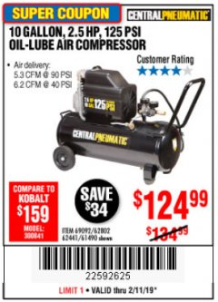 Harbor Freight Coupon 2.5 HP, 10 GALLON, 125 PSI OIL LUBE AIR COMPRESSOR Lot No. 69092/67708/61490/62441 Expired: 2/11/19 - $124.99