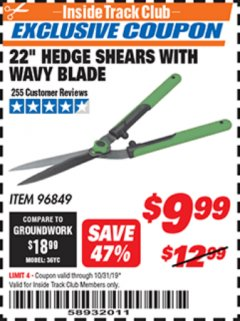 "Harbor Freight ITC Coupon 22"" HEDGE SHEARS WITH WAVY BLADE Lot No. 96849 Expired: 10/31/19 - $9.99"