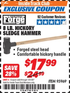Harbor Freight ITC Coupon 8 LB. HICKORY SLEDGE HAMMER Lot No. 95969 Expired: 1/31/20 - $17.99