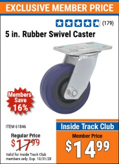 "Harbor Freight ITC Coupon 5"" HEAVY DUTY SWIVEL CASTER Lot No. 61846/41562 Valid Thru: 10/31/20 - $14.99"