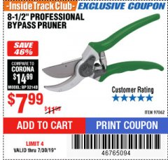 "Harbor Freight ITC Coupon 8-1/2"" PROFESSIONAL BYPASS PRUNER Lot No. 97062 Expired: 8/4/19 - $7.99"