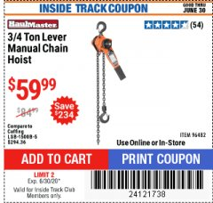 Harbor Freight ITC Coupon 3/4 TON LEVER CHAIN HOIST Lot No. 64557 Dates Valid: 5/14/20 - 6/30/20 - $59.99