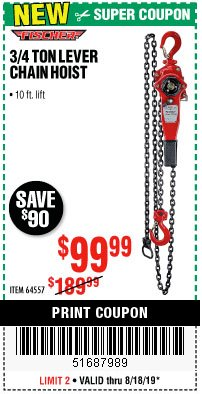 Harbor Freight Coupon 3/4 TON LEVER CHAIN HOIST Lot No. 64557 Expired: 8/18/19 - $99.99