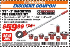"Harbor Freight ITC Coupon 3/8"" -  2"" RATCHETING PIPE THREADER SET Lot No. 62353 Expired: 8/31/18 - $59.99"