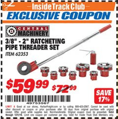 "Harbor Freight ITC Coupon 3/8"" -  2"" RATCHETING PIPE THREADER SET Lot No. 62353 Expired: 1/31/19 - $59.99"