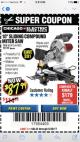 "Harbor Freight Coupon CHICAGO ELECTRIC 10"" SLIDING COMPOUND MITER SAW Lot No. 56708/61972/61971 Expired: 6/30/17 - $87.99"
