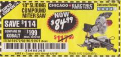 "Harbor Freight Coupon CHICAGO ELECTRIC 10"" SLIDING COMPOUND MITER SAW Lot No. 56708/61972/61971 Expired: 6/9/18 - $84.99"