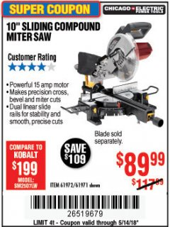 "Harbor Freight Coupon CHICAGO ELECTRIC 10"" SLIDING COMPOUND MITER SAW Lot No. 56708/61972/61971 Expired: 5/14/18 - $89.99"