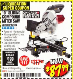 "Harbor Freight Coupon CHICAGO ELECTRIC 10"" SLIDING COMPOUND MITER SAW Lot No. 56708/61972/61971 Expired: 6/30/18 - $87.99"