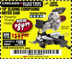 "Harbor Freight Coupon CHICAGO ELECTRIC 10"" SLIDING COMPOUND MITER SAW Lot No. 56708/61972/61971 Expired: 11/3/18 - $84.99"