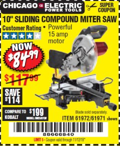 "Harbor Freight Coupon CHICAGO ELECTRIC 10"" SLIDING COMPOUND MITER SAW Lot No. 56708/61972/61971 Expired: 11/12/18 - $84.99"