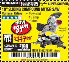 "Harbor Freight Coupon CHICAGO ELECTRIC 10"" SLIDING COMPOUND MITER SAW Lot No. 56708/61972/61971 Expired: 11/13/18 - $84.99"