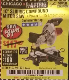 "Harbor Freight Coupon CHICAGO ELECTRIC 10"" SLIDING COMPOUND MITER SAW Lot No. 56708/61972/61971 Expired: 10/1/18 - $84.99"