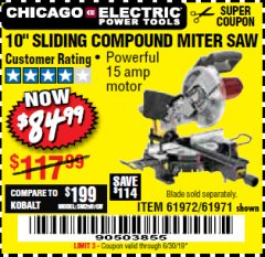 "Harbor Freight Coupon CHICAGO ELECTRIC 10"" SLIDING COMPOUND MITER SAW Lot No. 56708/61972/61971 Expired: 6/30/19 - $84.99"