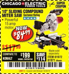 "Harbor Freight Coupon CHICAGO ELECTRIC 10"" SLIDING COMPOUND MITER SAW Lot No. 56708/61972/61971 Expired: 12/20/18 - $84.99"