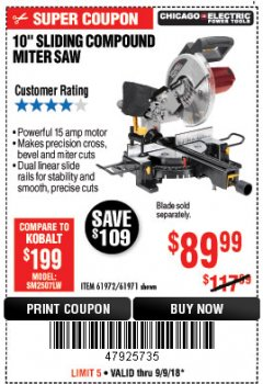 "Harbor Freight Coupon CHICAGO ELECTRIC 10"" SLIDING COMPOUND MITER SAW Lot No. 56708/61972/61971 Expired: 9/9/18 - $89.99"