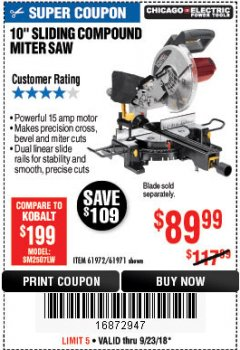 "Harbor Freight Coupon CHICAGO ELECTRIC 10"" SLIDING COMPOUND MITER SAW Lot No. 56708/61972/61971 Expired: 9/23/18 - $89.99"