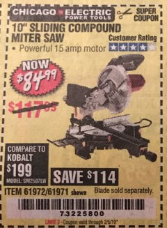 "Harbor Freight Coupon CHICAGO ELECTRIC 10"" SLIDING COMPOUND MITER SAW Lot No. 56708/61972/61971 Expired: 2/5/19 - $84.99"