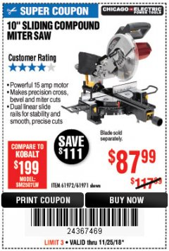 "Harbor Freight Coupon CHICAGO ELECTRIC 10"" SLIDING COMPOUND MITER SAW Lot No. 56708/61972/61971 Expired: 11/25/18 - $87.99"