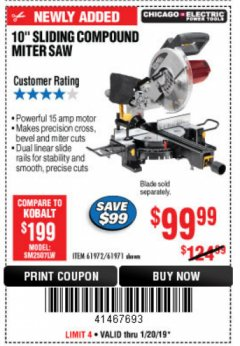 "Harbor Freight Coupon CHICAGO ELECTRIC 10"" SLIDING COMPOUND MITER SAW Lot No. 56708/61972/61971 Expired: 1/20/19 - $99.99"