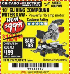 "Harbor Freight Coupon CHICAGO ELECTRIC 10"" SLIDING COMPOUND MITER SAW Lot No. 56708/61972/61971 Expired: 6/15/19 - $99.99"