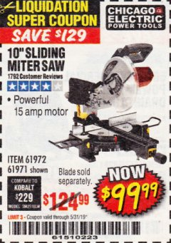 "Harbor Freight Coupon CHICAGO ELECTRIC 10"" SLIDING COMPOUND MITER SAW Lot No. 56708/61972/61971 Expired: 5/31/19 - $99.99"