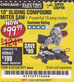 "Harbor Freight Coupon CHICAGO ELECTRIC 10"" SLIDING COMPOUND MITER SAW Lot No. 56708/61972/61971 Expired: 8/8/19 - $99.99"