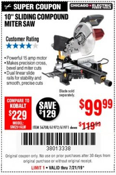 "Harbor Freight Coupon CHICAGO ELECTRIC 10"" SLIDING COMPOUND MITER SAW Lot No. 56708/61972/61971 Expired: 7/21/19 - $99.99"