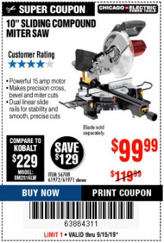 "Harbor Freight Coupon CHICAGO ELECTRIC 10"" SLIDING COMPOUND MITER SAW Lot No. 56708/61972/61971 Expired: 9/15/19 - $99.99"