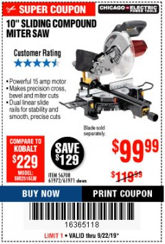 "Harbor Freight Coupon CHICAGO ELECTRIC 10"" SLIDING COMPOUND MITER SAW Lot No. 56708/61972/61971 Expired: 9/22/19 - $99.99"