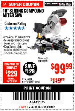 "Harbor Freight Coupon CHICAGO ELECTRIC 10"" SLIDING COMPOUND MITER SAW Lot No. 56708/61972/61971 Expired: 10/20/19 - $99.99"