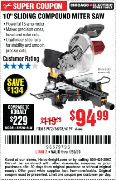 "Harbor Freight Coupon CHICAGO ELECTRIC 10"" SLIDING COMPOUND MITER SAW Lot No. 56708/61972/61971 Expired: 1/20/20 - $94.99"