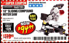 "Harbor Freight Coupon CHICAGO ELECTRIC 10"" SLIDING COMPOUND MITER SAW Lot No. 56708/61972/61971 Expired: 3/31/20 - $94.99"
