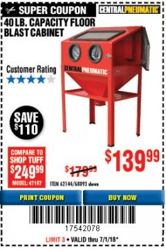 Harbor Freight Coupon 40 LB. CAPACITY FLOOR BLAST CABINET Lot No. 68893/62144/93608 Expired: 7/1/18 - $139.99