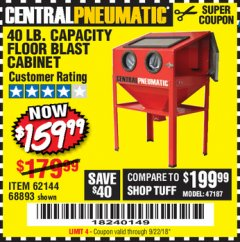 Harbor Freight Coupon 40 LB. CAPACITY FLOOR BLAST CABINET Lot No. 68893/62144/93608 Expired: 9/22/18 - $159.99