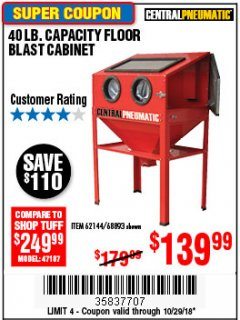 Harbor Freight Coupon 40 LB. CAPACITY FLOOR BLAST CABINET Lot No. 68893/62144/93608 Expired: 10/29/18 - $139.99