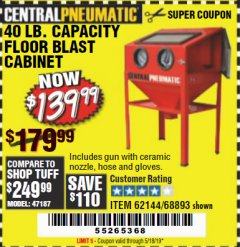 Harbor Freight Coupon 40 LB. CAPACITY FLOOR BLAST CABINET Lot No. 68893/62144/93608 Expired: 5/18/19 - $139.99