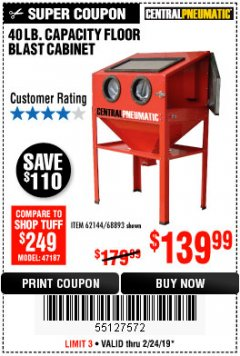 Harbor Freight Coupon 40 LB. CAPACITY FLOOR BLAST CABINET Lot No. 68893/62144/93608 Expired: 2/24/19 - $139.99