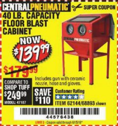 Harbor Freight Coupon 40 LB. CAPACITY FLOOR BLAST CABINET Lot No. 68893/62144/93608 Expired: 6/15/19 - $139.99