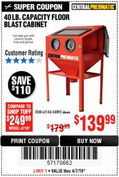Harbor Freight Coupon 40 LB. CAPACITY FLOOR BLAST CABINET Lot No. 68893/62144/93608 Expired: 4/7/19 - $139.99