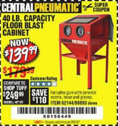 Harbor Freight Coupon 40 LB. CAPACITY FLOOR BLAST CABINET Lot No. 68893/62144/93608 Expired: 8/5/19 - $139.99