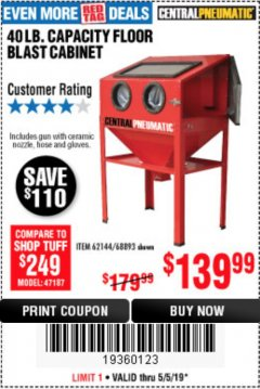 Harbor Freight Coupon 40 LB. CAPACITY FLOOR BLAST CABINET Lot No. 68893/62144/93608 Expired: 5/5/19 - $139.99